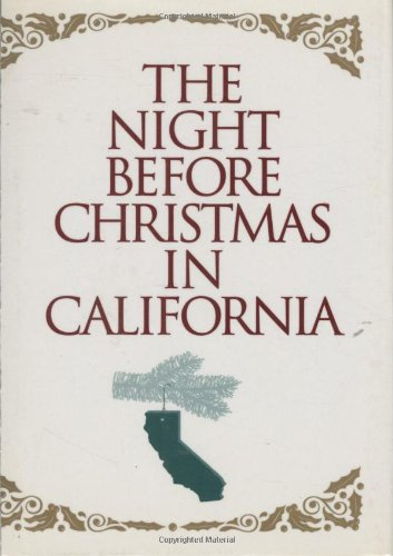 The Night Before Christmas in California By Catherine Smith