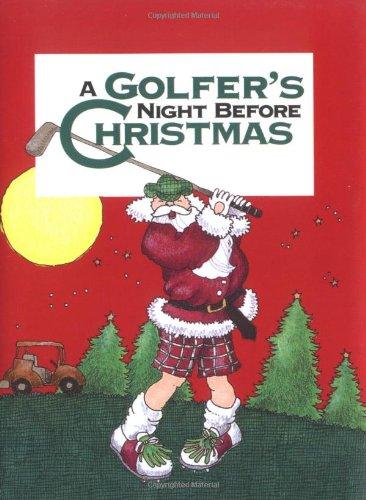 Golfer's Night Before Christmas By Jody Feldman