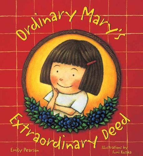 Ordinary Mary's Extraordinary Day By Emily Pearson