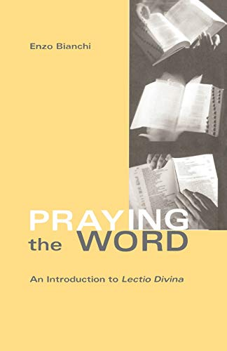 Praying The Word By Enzo Bianchi