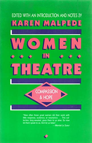 Women in Theatre By Edited by Karen Malpede