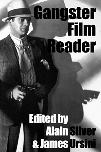 Gangster Film Reader By Alain Silver