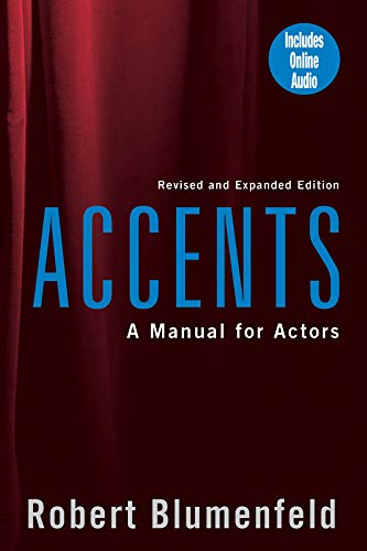 Accents: A Manual for Actors (Limelight) By Robert Blumenfeld
