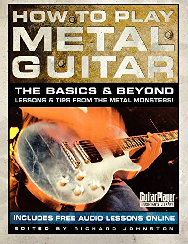 How to Play Metal Guitar By Richard Johnston