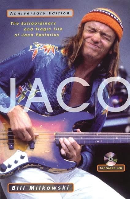 Jaco By Bill Milkowski