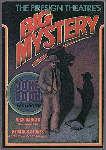The Firesign Theatre's Big Mystery Joke Book By Firesign Theatre (Performing group)