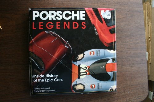 Porsche Legends By Randy Leffingwell