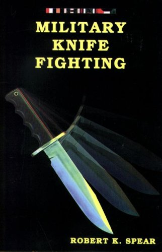 Military Knife Fighting By Robert K Spear