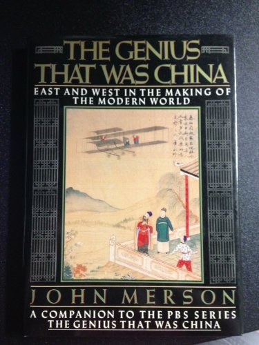 The Genuis That Was China by John Merson