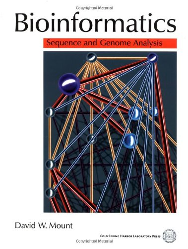 Bioinformatics: Sequence and Genome Analysis By David W. Mount