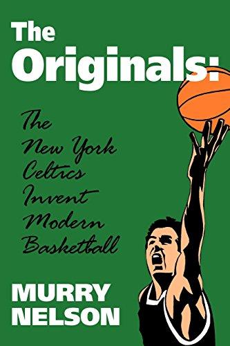 Originals the New York Celtics By Nelson