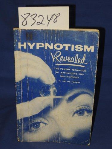 Hypnotism Revealed By Melvin Powers