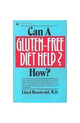 Can a Gluten-Free Diet Help? By Lloyd Rosenvold