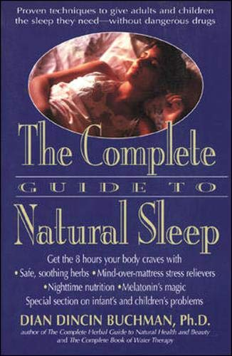 The Complete Guide to Natural Sleep by Dian Dincin Buchman