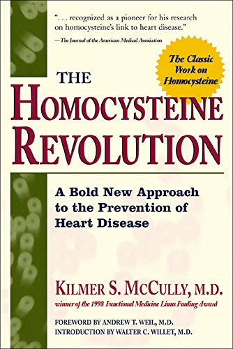 The Homocysteine Revolution: A Bold New Approach to the Prevention of Heart Disease (NTC Keats - Health) By Kilmer S. McCully