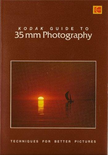 Kodak Guide to 35mm Photography By Kodak Eastman