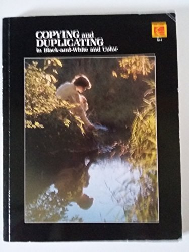 Copying and Duplicating in Black and White and Color By W.Arthur Young