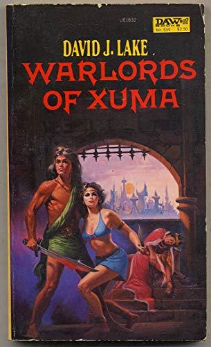 Warlords of Xuma By David J. Lake