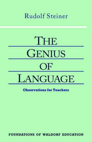 Genius of Language By Rudolf Steiner