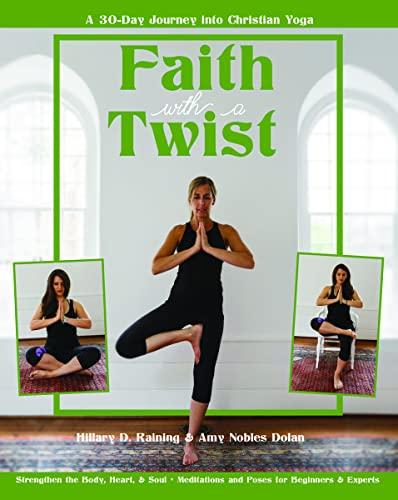 Faith with a Twist By Amy Nobles Dolan