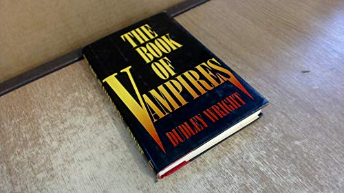 The-Book-of-Vampires-by-Wright-Dudley-Hardback-Book-The-Cheap-Fast-Free-Post