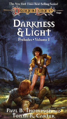 Dragonlance Preludes By Paul B. Thompson