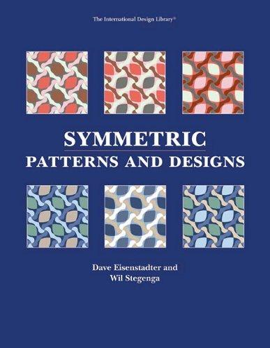 Symmetric Patterns & Designs By Dave Eisenstadter