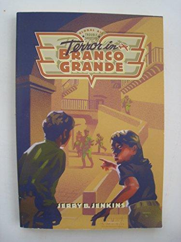 Nightmare in Branco Grande By Jerry B Jenkins