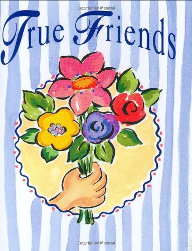 True Friends By Evelyn Beilenson