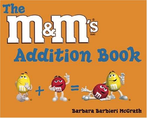 The M&M's Addition Book By Barbara Barbieri McGrath