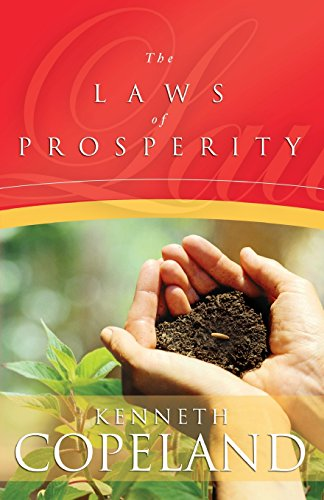 Laws of Prosperity By Kenneth Copeland