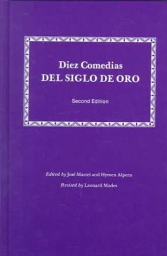 Diez Comedias del Siglo de Oro By Jose Martel