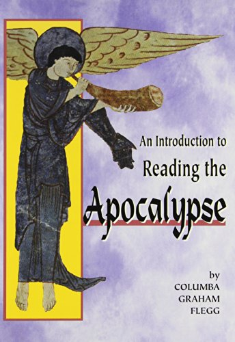 An Introduction to Reading the Apocalypse By Columba Graham Flegg