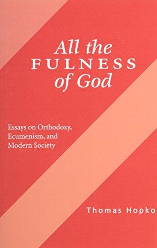 All the Fulness of God By Hopko Thomas