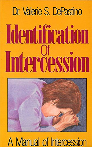 Identification of Intercession (A Manual of Intercession)