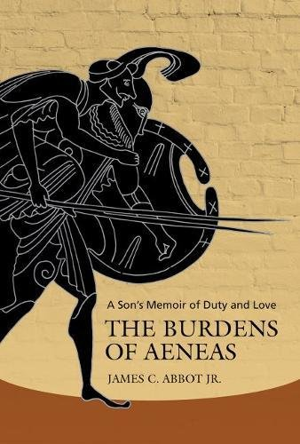 The Burdens of Aeneas By James C. Abbot Jr