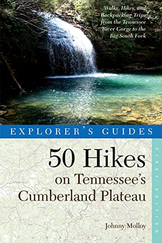 Explorer's Guide 50 Hikes on Tennessee's Cumberland Plateau By Johnny Molloy