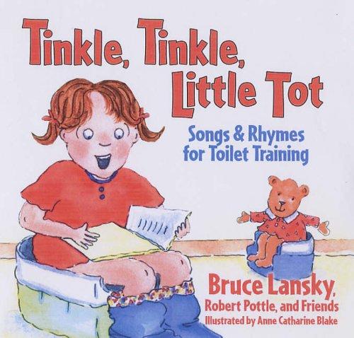 Tinkle Tinkle, Little Tot By Bruce Lansky
