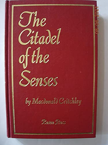 The Citadel of the Senses and Other Essays By MacDonald Critchley