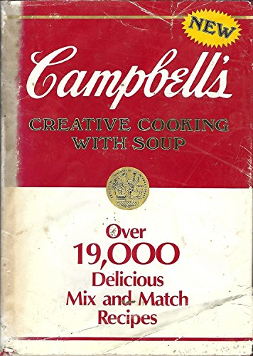 Campbell's Creative Cooking with Soup Cookbook By Campbell Soup Company