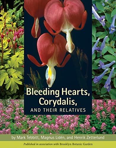 Bleeding Hearts, Corydalis, and Their Relatives By Mark C. Tebbitt