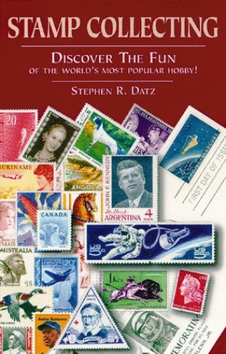 Stamp Collecting By Stephen R. Datz
