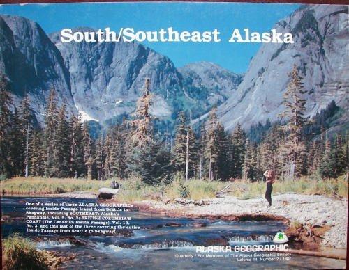 Southeast Alaska/South No. 1 By Edited by Alaska Geographic Association
