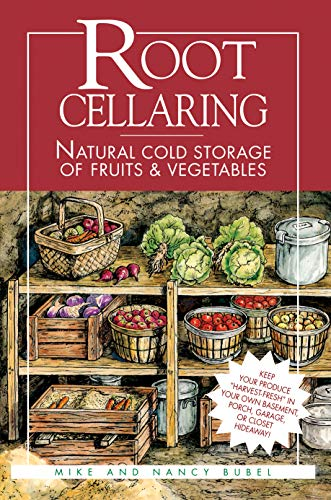 Root Cellaring By Mike Bubel