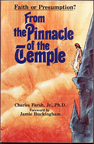 From the Pinnacle of the Temple By Charles Farah