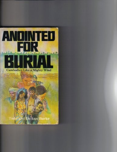 Anointed for Burial By DeAnn Burke