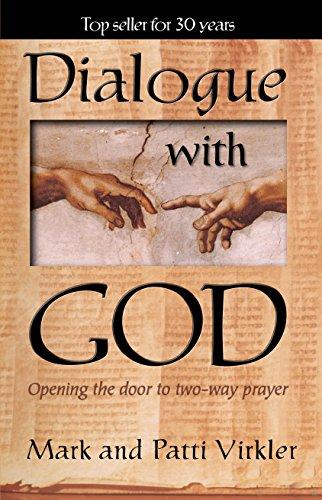 Dialogue with God By Mark Virkler