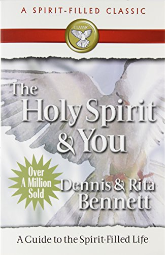 The Holy Spirit and You By Rita Bennett