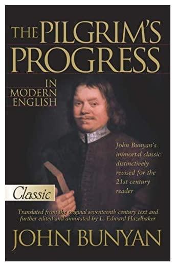 The Pilgrims Progress in Modern English By John Bunyan