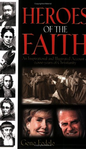 Heroes of the Faith By Gene Fedele